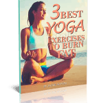 3 Best Yoga Burn Exercises Report