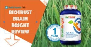 Brain Bright Review from Biotrust Nutrition