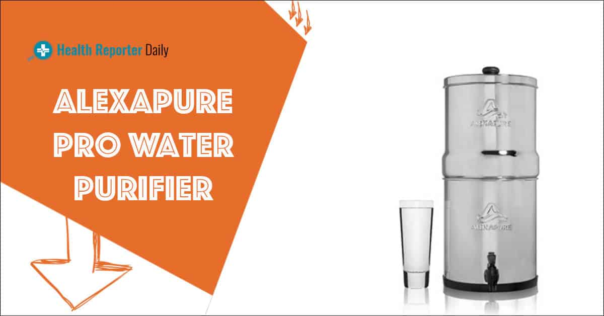 Alexapure Pro Water Purifier Review Does It Rreally Work